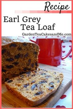 Garden, Tea, Cakes and Me: Earl Grey Fruit Tea Loaf Recipe with Whittard Sweet Recipes, Baking Recipes, Dessert Recipes, Desserts, Family Recipes, Family Meals, Fruit Loaf Recipe, British Fruit Cake Recipe, Gastronomia