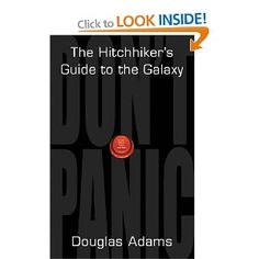 The Hitchhikers Guide to the Galaxy by Douglas Adams. This is my all time favorite book. It can always make me laugh. 100 Best Books, 100 Books To Read, Good Books, The Hitchhiker, Hitchhikers Guide, Douglas Adams Books, Galaxy Book, Guide To The Galaxy, Science Fiction Books