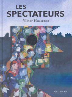 Les spectateurs/Victor  Hussenot, 2016 http://bu.univ-angers.fr/rechercher/description?notice=000818819