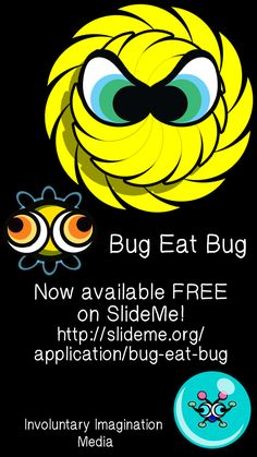 Download FREE on SlideMe! http://slideme.org/application/bug-eat-bug