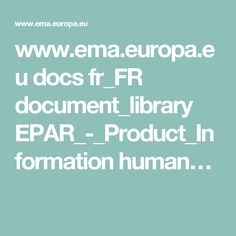 www.ema.europa.eu docs fr_FR document_library EPAR_-_Product_Information human…