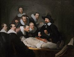 The Anatomy Lesson of Dr. Nicolaes Tulp, by Rembrandt; depicts an anatomy demonstration using a cadaver.