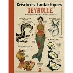 Créatures fantastiques Deyrolle - Wishlist!