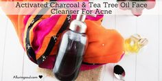Activated Charcoal & Tea Tree Oil Face Cleanser For Acne   Alluring Soul