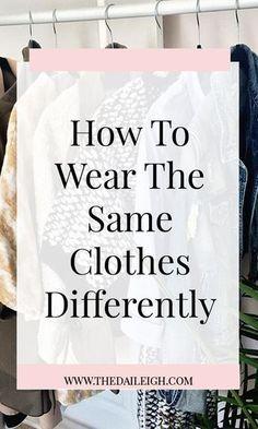 How To Wear The Same Clothes Differently - Kleidung Ideen 2019 Wardrobe Basics, Capsule Wardrobe, Wardrobe Staples, Mom Wardrobe, Capsule Clothing, Wardrobe Ideas, Travel Wardrobe, Wardrobe Makeover, Professional Wardrobe
