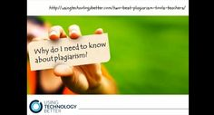 Two Of The Best Plagiarism Tools For Teachers? #edchat #edtech #education #usetechbetter
