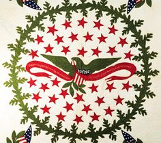 """The eagle in the center of this quilt holds a banner with the words:""""Free and unfettered our Eagle shall soar. The reign of oppression forever is o'er. Eagle Design, Bird Quilt, Civil War Quilts, Patriotic Quilts, Quilt Of Valor, Green Quilt, Miniature Quilts, Vintage Quilts, Applique Quilts"""