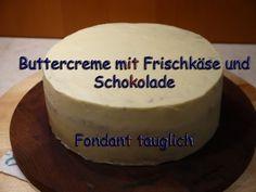 Frischkäse Frosting Buttercreme mit Schokolade + Frischkäse unter Fondant Torten backen + dekorieren - YouTube