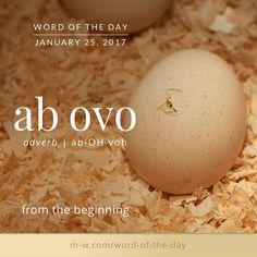 ab ovo.  #merriamwebster #dictionary #language