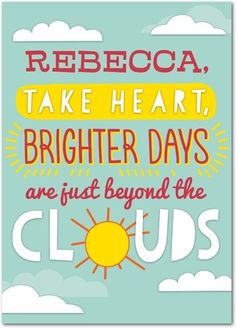 Brighter days are just beyond the clouds.  Get Well Card  Treat.com