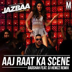 Aaj Raat Ka Scene - Badshah Feat. DJ HEMzZ Remix  Download Link :: http://j.mp/Aaj-Raat-Ka-Scene-DJ-HEMzZ
