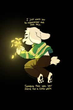 No, it can't be. Frisk has been gone a long time. Hm, a lovely name. I am Asriel Dreemurr. Do you think we can start over? Undertale Quotes, Undertale Drawings, Undertale Fanart, Undertale Au, Undertale Ships, Toby Fox, Underswap, Fan Art, Frisk