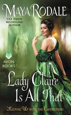 Up 'Til Dawn Book Blog: Review & Tour: Lady Claire Is All That by Maya Rodale