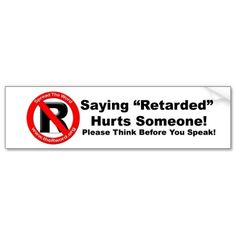 """If you know me at all, you know that I HATE that word, it is very hurtful! I personally prefer """"special needs."""""""