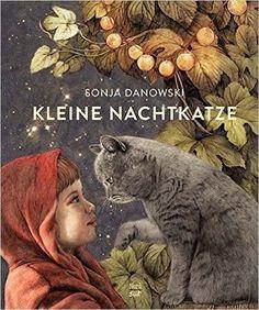 Kleine Nachtkatze: Amazon.de: Sonja Danowski: Bücher
