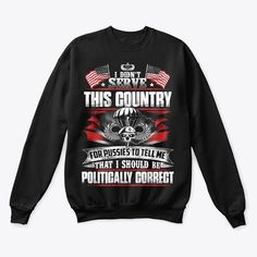 Veterans Day Gifts Products from Veterans   Teespring Great Gifts For Men, Gifts For Mom, Veterans Day Gifts, Grandfather Gifts, Veteran T Shirts, Graphic Sweatshirt, Sweatshirts, How To Wear, Crafts