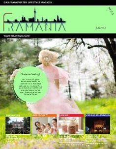 Juli Ausgabe des Framania Magazins. Jetzt auf www.framania.com gratis downloaden. Im Magazin findet ihr jede Mange Tipps rund um Beauty, Food, Lifestyle, Gesundheit uvm.