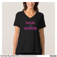 Hot Pink Glam Maid of Honor T-Shirt