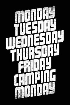 Monday Tuesday Wednesday Thursday Friday Camping Monday: Diary Journal Notebook (notebook, journal,