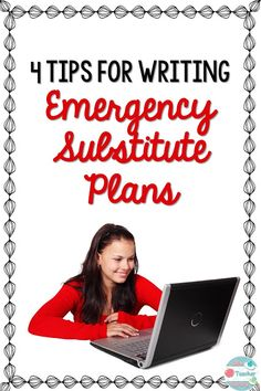4 tips for writing emergency substitute plans! Having emergency sub plans in place for when you need them most will make taking a sick day a lot less stressful. Classroom Schedule, Classroom Routines, Classroom Hacks, Emergency Sub Plans, Substitute Teacher, Substitute Binder, Teacher Hacks, Teacher Stuff, Teacher Blogs
