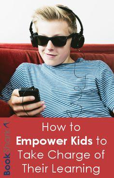 How to Empower Kids to Take Charge of Their Learning