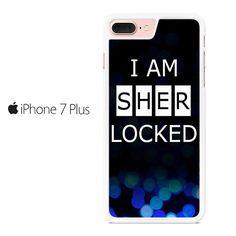I'm Sherlocked Iphone 7 Plus Case