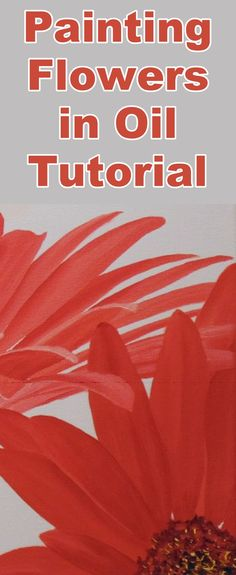 Learn to paint flowers with this oil painting tutorial