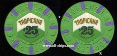 Atlantic City casino Chip of the Day is a $25 1st issue Tropicana is great condition here http://www.all-chips.com/ChipDetail.php?ChipID=17854