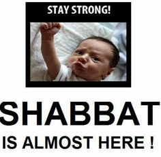 It's Friday! #ShabbatShalom