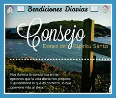 Consejos. Dones del Espíritu Santo. Bendiciones Diarias. www.facebook.com