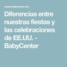 Diferencias entre nuestras fiestas y las celebraciones de EE.UU. - BabyCenter