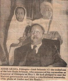 Crown Prince Asfaw Wossen Proclaimed Emperor Amha Selassie of Ethiopia in Exile  Crown Prince Asfaw Wossen was proclaimed Emperor of Ethiopia in Exile at London in 1989. He is shown here with his daughter Princess Mariam Senna and his wife, Empress Medferiashwork