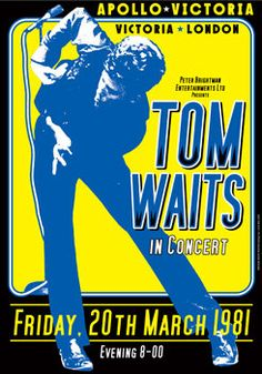 Tom Waits - London - Apollo Victoria, March 20th, 1981.