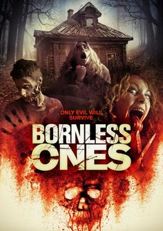 HNN - Film Review: Bornless Ones (2016) - http://horrornews.net/116234/bornless-ones-2016/ -   SYNOPSIS:  With the help of her friends, Emily moves to a remote home to take better care of her brother, Zack who is diagnosed with cerebral palsy. But what they don't know is that the house kept a terrifying secret that will haunt them one by one.  REVIEW:  Bornless Ones jumps right into - 2018/06/21
