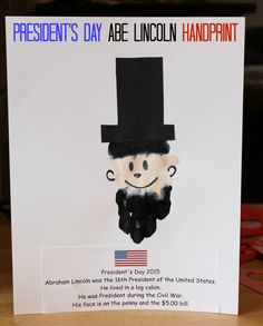 President's Day Abe Lincoln Handprint - Making a handprint craft is simple way to mark President's Day. Using the printable template, create a handprint and learn a few simple facts about Abraham Lincoln. New Year's Crafts, Crafts For Kids, Hungry Caterpillar Activities, Lincoln Birthday, Footprint Art, Handprint Art, Groundhog Day, Presidents Day, Toddler Crafts