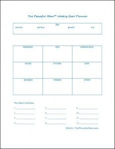 Get Organized: Make a weekly plan. (FREE printable planners from The Peaceful Mom!)
