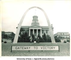 Homecoming victory arch on Pentacrest in front of Old Capitol, The University of Iowa, 1965 http://digital.lib.uiowa.edu/cdm/ref/collection/ictcs/id/2287