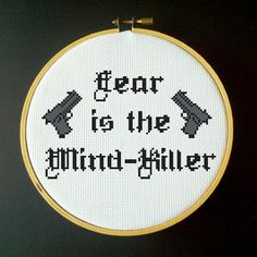 Dune - Fear is the Mind-Killer - Cross Stitch Pattern  Design Area: 6.43 x 4.00 The PDF pattern includes: -DMC Floss Key -Color Pattern -Black and White Pattern -Symbol Chart  The pattern will be available for immediate digital download as soon as payment has been received.