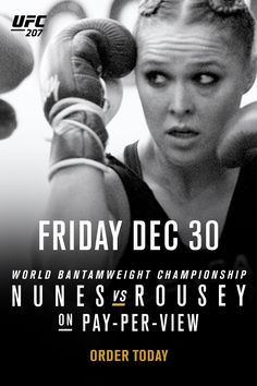 UFC 207 is the event to watch! Rousey returns to face Nunes for the title, Cruz defends his title against Garbrandt, and two of the best heavyweights collide - Werdum vs Velasquez 2! Streaming LIVE on Friday, 12/30! Order Today!