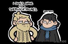 Unamee: I Don't Shave for Sherlock Holmes Sherlock Holmes, Sherlock Fandom, Sherlock John, Moriarty, Martin Freeman, Benedict Cumberbatch, Sherlock Cartoon, Day Of The Shirt, Johnlock