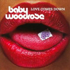 Baby Woodrobe - Love Comes Down