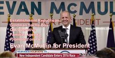 Evan McMullin for President: CIA Operative and Goldman Sachs Man Offers Alternative