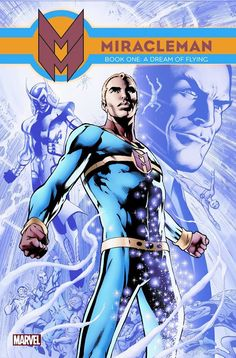 This is the cover for next year's new trade paperback of Miracleman Book One: A Fear Of Flying, drawn by Alan Davis.