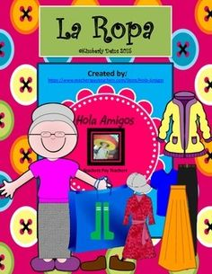 This cute book is a fun way for students to learn Spanish clothing vocabulary. The main character, Abuela Rosa, loves to shop! She sings as she brings home her bag (bolsa). She describes in Spanish each item she bought, then the class guesses what it is in English. This package contains: *La Ropa - book (both color background and white for grayscale printing) *2 student printable worksheet pages. *Flash cards. *4 corners game. 70 pages.