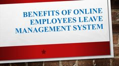 Benefits of Online Employees Leave Management System
