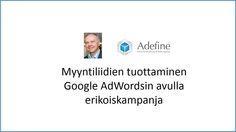 Myyntiliidien tuottaminen Google AdWordsin avulla erikoiskampanja