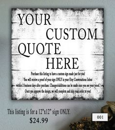 Hey, I found this really awesome Etsy listing at https://www.etsy.com/listing/227732119/12x12-custom-wood-sign-your-custom-quote