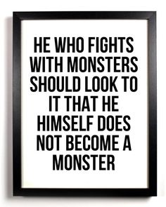 he who fights with monsters nietzsche - Bing Images