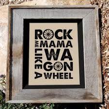 wagon wheel darius rucker!