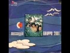 GRUPPO 2001 - MESSAGGIO (1972) - YouTube